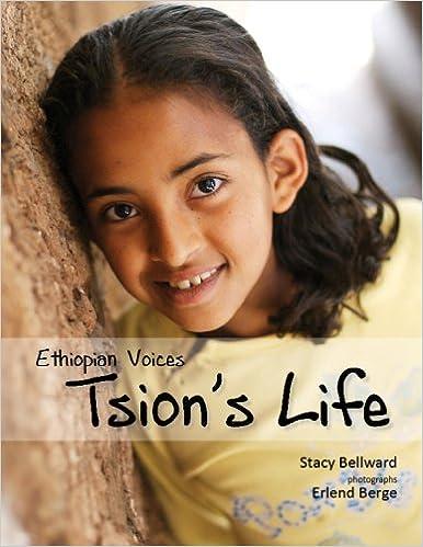 Ethiopian Voices: Tsion's Life