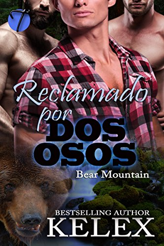 Reclamado por dos osos (Bear Mountain nº 2) (Spanish Edition)