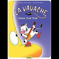 La vavache - tome 2 - Tagada tsoin tsoin (French Edition)