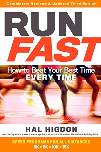 Run Fast: How to Beat Your Best Time Every - Tempo Magazine