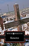 Kosovo (Genocide and Persecution)