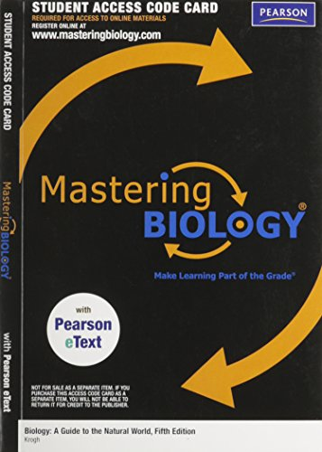 Mastering Biology with Pearson eText Student Access Kit for Biology: A Guide to the Natural World (ME component)