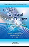 img - for Linear Control Theory: Structure, Robustness, and Optimization (Automation and Control Engineering) by Shankar P. Bhattacharyya (2009-01-30) book / textbook / text book