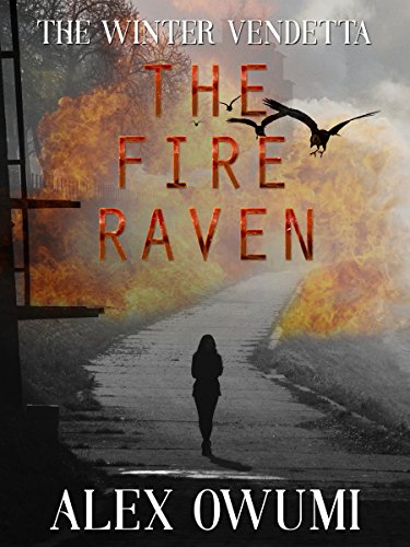 The Fire Raven: The Winter Vendetta by [Owumi, Alex]