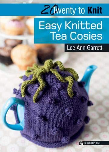 Knitting Tea Cozy - Search Press Books, 20 to Make Easy Knitted Tea Cozies (Twenty to Make)
