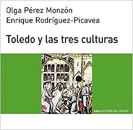 Toledo Y Las Tres Culturas