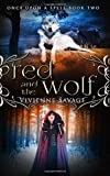 Red and the Wolf: An Adult Fairytale Romance: 2