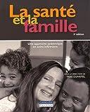 La sante et la famille : Une approche systémique en soins infirmiers