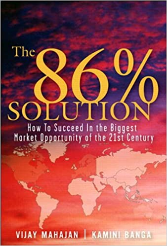 The 86 Percent Solution: How to Succeed in the Biggest