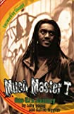 Much Master T, Tony Young and Dalton Higgins, 1550225413