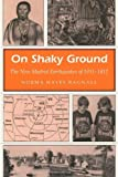 img - for On Shaky Ground: The New Madrid Earthquakes of 1811-1812 (MISSOURI HERITAGE READERS) by Bagnall, Norma Hayes (1996) Paperback book / textbook / text book