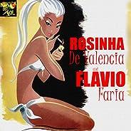 Rosinha De Valença & Flavio F
