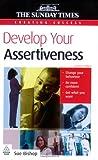 Develop Your Assertiveness, Sue Bishop, 0749448210