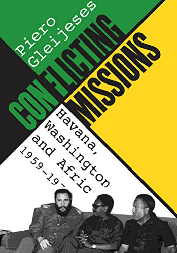 Conflicting Missions: Havana, Washington, and Africa, 1959-1976 (Envisioning Cuba) por Piero Gleijeses
