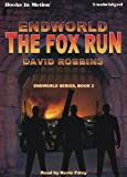 img - for The Fox Run by David Robbins, (Endworld Series, Book 1) from Books In Motion.com book / textbook / text book