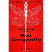 Voice of the Red Dragonfly: A Spiritual Story