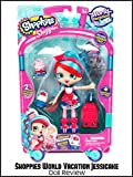Review: Shoppies World Vacation Jessicake Doll Review