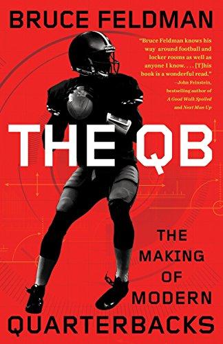 The QB: The Making of Modern Quarterbacks