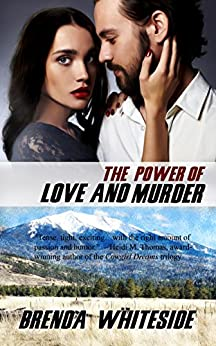 The Power of Love and Murder (The Love and Murder Series Book 4) by [Whiteside, Brenda]