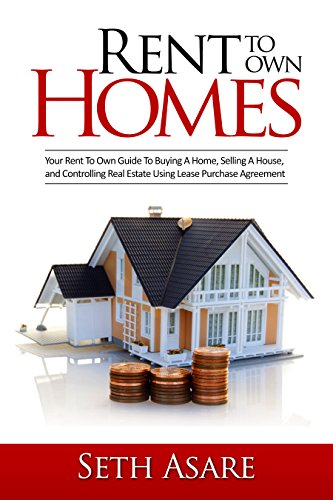 Amazon Com Rent To Own Homes Your Rent To Own Guide To Buying A
