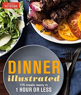 Book Cover: Dinner Illustrated: 175 Meals Ready in 1 Hour or Less