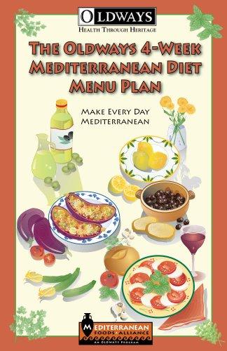 The oldways 4 week mediterranean diet menu plan kindle edition by the oldways 4 week mediterranean diet menu plan by orcutt georgia baer forumfinder Choice Image