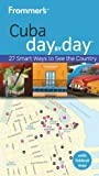 Front cover for the book Frommer's Day by Day: Cuba by Claire Boobbyer
