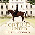 The Fortune Hunter Audiobook by Daisy Goodwin Narrated by Clare Corbett