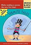 Termite Tales, Kathy Caple, 076363901X