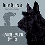 The White Elephant Mystery | Ellery Queen Jr.