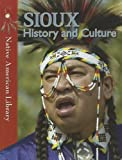 img - for Sioux History and Culture (Native American Library (Paperback)) book / textbook / text book