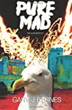 Pure Mad - the Author's Cut, Gary Byrnes, 1463664435