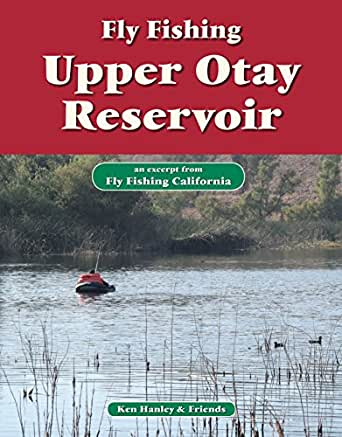 Fly fishing upper otay reservoir an excerpt for Amazon fly fishing