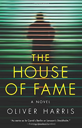 The House of Fame: A Novel