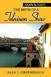 Alan's Italy, Alan J. Greenhalgh, 1477156151