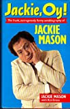 img - for Jackie, Oy!: The Frank, Outrageously Funny Autobiography of Jackie Mason book / textbook / text book