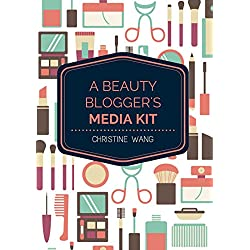 A Beauty Blogger's Media Kit