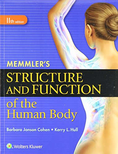 Function Package - Memmler's Structure and Function 11e Text & Study Guide Package (Structure & Function of the Human Body ( Memmler) Structure)