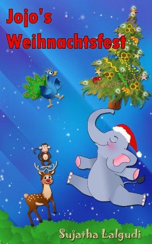 Kinderbücher Weihnachten.Kinderbuch Jojo S Weihnachtsfest Kinderbücher Weihnachten