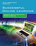 Successful Online Learning, Theresa A. Middleton Brosche, 076377619X