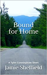 Bound for Home (Tyler Cunningham Shorts Book 1)