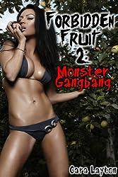 Forbidden Fruit 2: Monster Gangbang (Reluctant Monster Menage Sex)