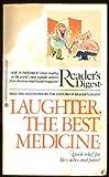 Laughter, the Best Medicine, Reader's Digest Editors, 0425051552