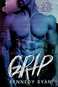 Grip by Kennedy Ryan ebook deal
