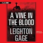 A Vine in the Blood | Leighton Gage