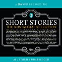 Short Stories: The Nostalgia Collection Audiobook by Jerome K. Jerome, Louisa May Alcott,  Saki Narrated by Stephen Fry, Barbara Leigh-Hunt, Edward Hardwicke, Iain Cuthbertson, Hugh Laurie