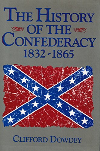 The History of the Confederacy: 1832-1865