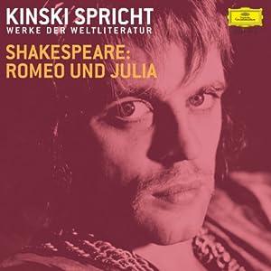Kinski spricht Shakespeare: Romeo und Julia Hörbuch