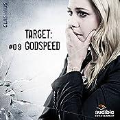 Target: Godspeed (Glashaus 9) | Christian Gailus