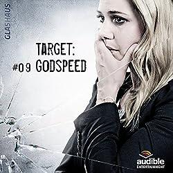 Target: Godspeed (Glashaus 9)